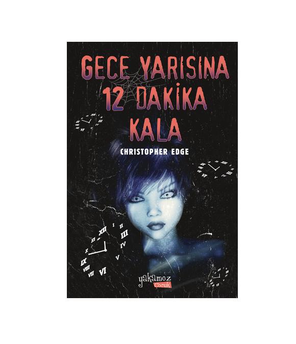 GECE YARISINA 12 DAKİKA KALA
