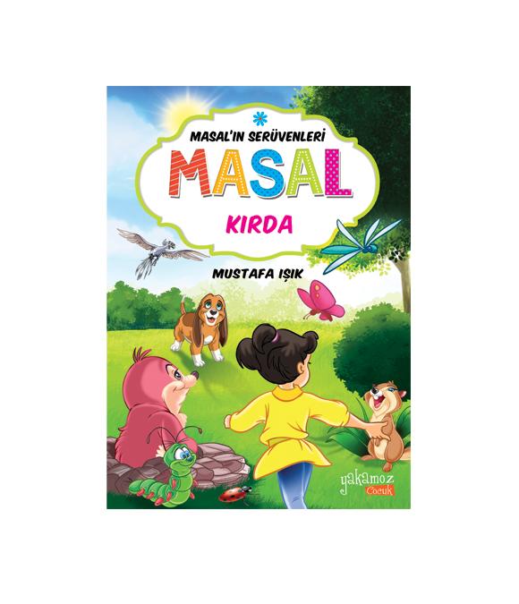 MASAL'IN SERÜVENLERİ - MASAL KIRDA