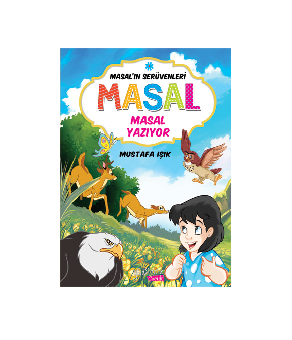 MASAL'IN SERÜVENLERİ - MASAL YAZIYOR