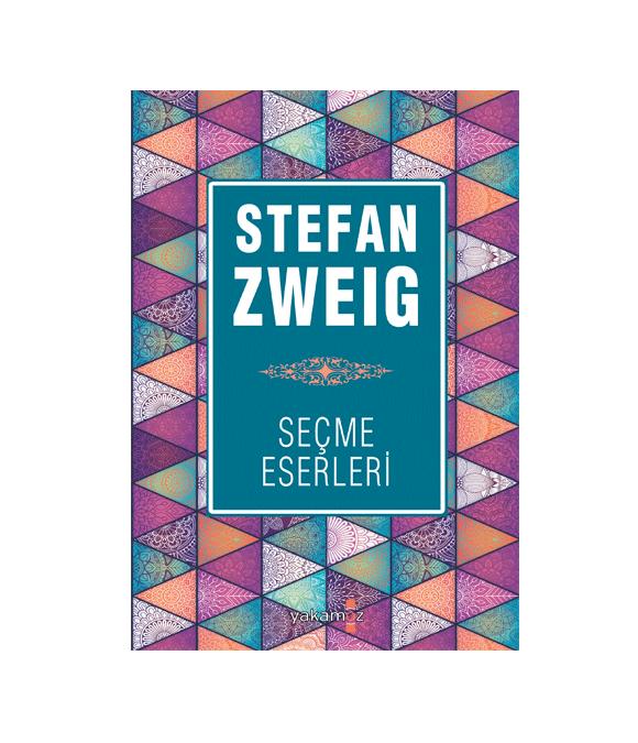 STEFAN ZWEIG - SEÇME ESERLERİ 1